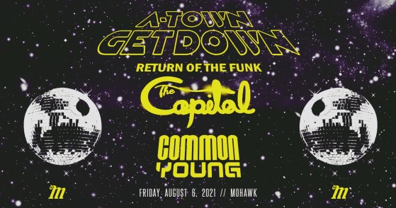 A-Town Getdoww. Return of the funk with The Capitol and Common Young